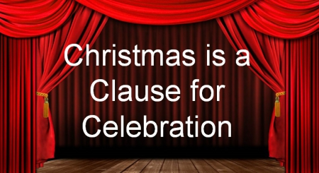 Christmas is a Clause for Celebration